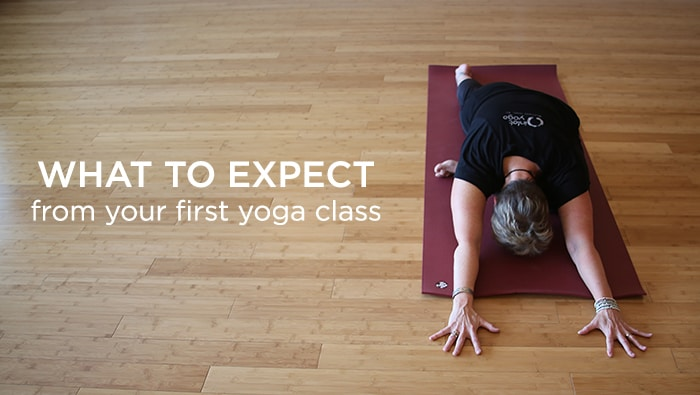 What to Expect From Your First Yoga Class